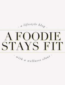 A Foodie Stays Fit