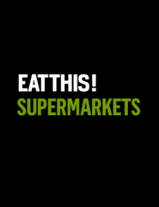 Eat This! Supermarkets