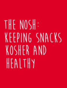 Keeping Snacks Kosher And Healthy